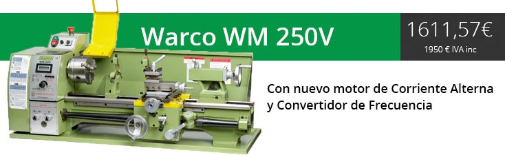 Warco WM 250 V